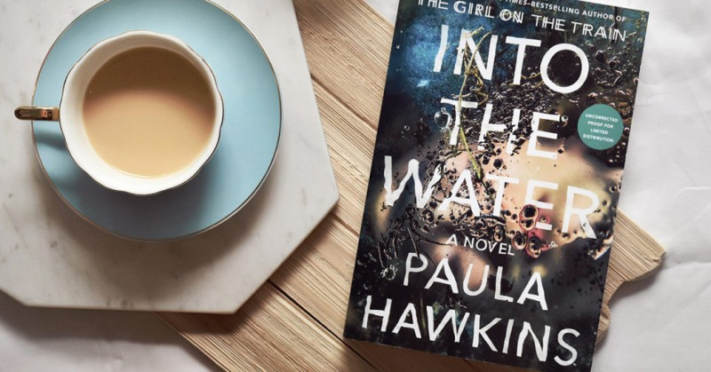 Into The Water A Novel By Paula Hawkins