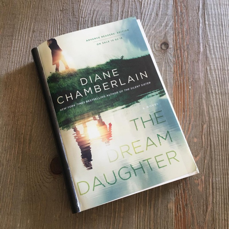The Dream Daughter A Novel By Diane Chamberlain