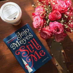 Still Me A Novel By Jojo Moyes (Me Before You Trilogy Book 3)